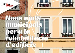 Imatge de la notícia La Paeria obre una nova convocatòria d'ajudes a la rehabilitació d'edificis