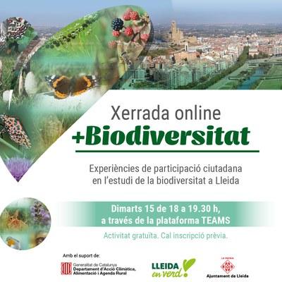 Xerrada online +Biodiversitat. Experiències de participació ciutadana en l'estudi de la biodiversitat a Lleida.